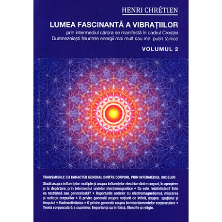 Lumea fascinantă a vibraţiilor, volumul 2