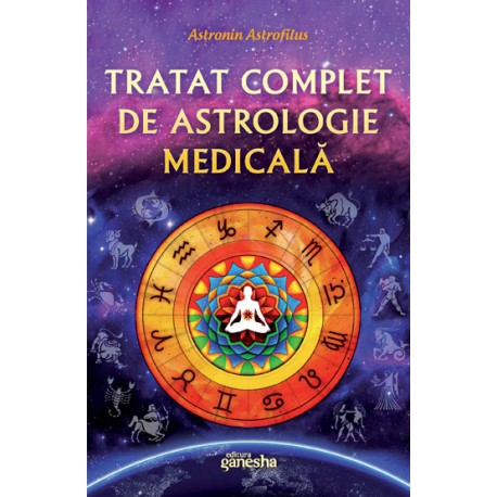 Tratat complet de astrologie medicală
