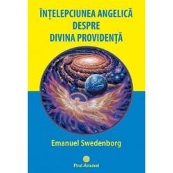 Înțelepciunea angelică despre Divina Providență