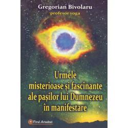 Urmele misterioase și fascinante ale pașilor lui Dumnezeu în manifestare