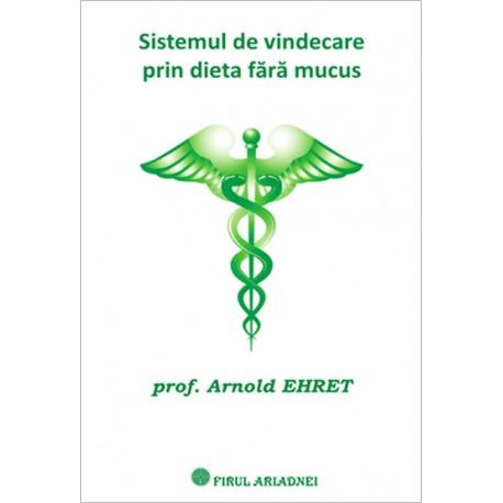 Sistemul de vindecare prin dieta fara mucus