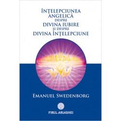 Înțelepciunea Angelică despre Divina Iubire și despre Divina Înțelepciune