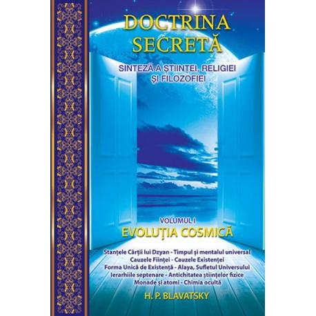 Doctrina secreta. Sinteza a stiintei, religiei si filozofiei - Evolutia cosmica (Volumul 1)
