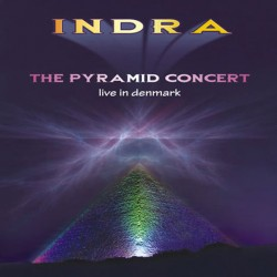 INDRA - The Pyramid Concert