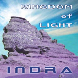 INDRA - CD Kingdom of Light