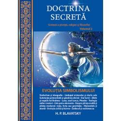 Doctrina secreta. Sinteza a stiintei, religiei si filozofiei - Evolutia simbolismului (Volumul 2)