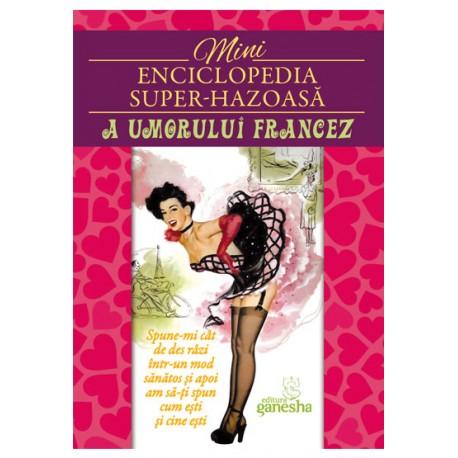 Mini-enciclopedia super-hazoasă a umorului francez
