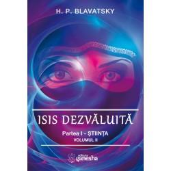 ISIS dezvăluită. Partea I - Știința, Vol. 2