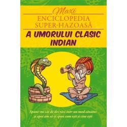 Maxi-enciclopedia super-hazoasă a umorului clasic indian